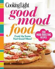 Cooking Light Good Mood Food: Feel-Good Meals for Every Moment - VeryGood - Edit