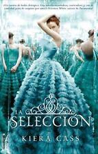 La seleccion Spanish Edition La Seleccion / the Selection