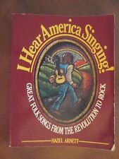 I HEAR AMERICA SINGING!  REVOLUTION TO ROCK Songbook 1975