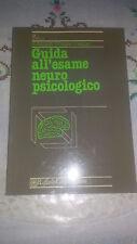 Libro GUIDA ALL'ESAME NEURO PSICOLOGICO DI BISIACH CAPPA VALLAR Neuropsicologia
