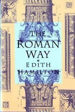 The Roman Way, Hamilton, Edith, Good Book