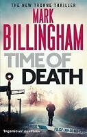 Time of Death (Tom Thorne Novels), Billingham, Mark , Good | Fast Delivery