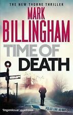 2016 The New Thorne Thriller TIME OF DEATH by MARK BILLINGHAM
