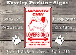 Japanese Chin Dog Lovers Parking Sign Mancave Garage Kennel Hound Breed Breeder