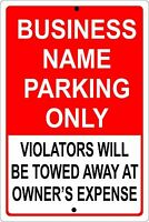 "PERSONALIZED BUSINESS PARKING SIGN ALUMINUM NO RUST CUSTOM METAL SIGN 8"" X 12"""