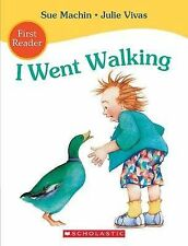 Sue Machin  I WENT WALKING  First Reader New PB 2015 Free Post