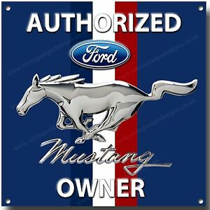MUSTANG,AUTHORIZED  MUSTANG OWNER METAL SIGN.CLASSIC CARS.