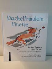 Dackelfräulein Finette, Yvonne Schwengler, gebundene Ausgabe