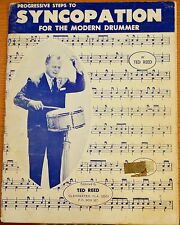 Progressive Steps to Syncopation for the Modern Drummer by Ted Reed 1958