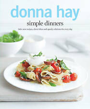 Donna Hay Simple Dinners: 140+ New Recipes, Clev, Donna Hay, Excellent