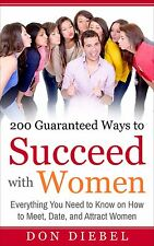 200 Guaranteed Best Ways to Succeed with Women Book on CD