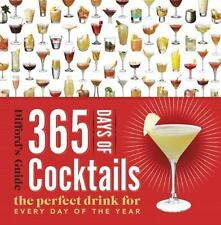 365 Days of Cocktails: The Perfect Drink for Every Day of the Year Difford's Gu