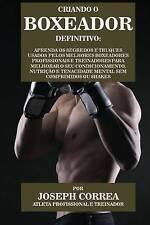 Criando o Boxeador Definitivo: Aprenda os Segredos e Truques Usados pelos Melhor