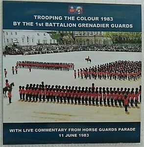 1983 LIVE TROOPING THE COLOUR  - CD 1ST BN GRENADIER GUARDS