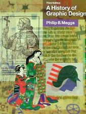 Meggs' History of Graphic Design by Philip Meggs