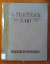 The Matchlock Gun by Walter D. Edmonds (1946 Ninth Printing)