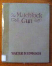 The Matchlock Gun by Walter D. Edmonds (1946 Ninth Printing)