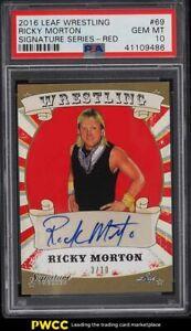 2016 Leaf Wrestling Signature Series Red Ricky Morton AUTO /10 PSA 10 GEM MINT