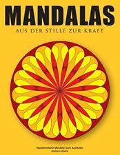 Mandalas - Aus der Stille zur Kraft. Abato, Andreas 9783735717795 New.#