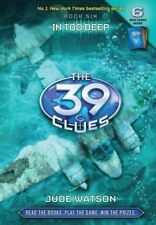 In Too Deep (The 39 Clues, Book 6) by Jude Watson
