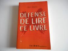 DEFENSE DE LIRE CE LIVRE - PAT MOON - FLAMMARION