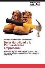 De la Morbilidad a la Perdurabilidad Empresarial: Industria de Calzado Jovical: