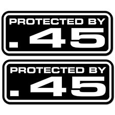 Protected By .45 Security Decal Vinyl Sticker Home Car Alarm Surveillance