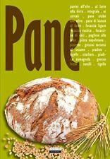 Pane. Ricette per tutti i tipi di pane - Ed. Crescere