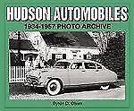 Photo Archive: Hudson Automobiles 1934-1957 Photo Archive Byron D. Olsen 10201