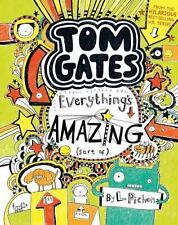 Tom Gates: Everything's Amazing (Sort Of) 3 by Liz Pichon (2015, Hardcover)