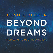 Hennie Bekker - Beyond Dreams: Pathways To Deep Relaxation [New CD] Digipack Pac