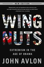 Wingnuts: Extremism in the Age of Obama, Avlon, John, Good Books