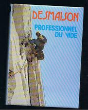 PROFESSIONNEL DU VIDE RENE DESMAISON 1980 alpinisme montagne