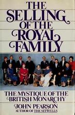 The Selling of the Royal Family: The Mystique of the British Monarchy-ExLibrary