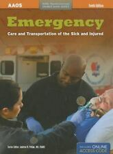 Emergency Care and Transportation of the Sick and Injured by American Academy...