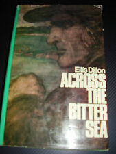 Across the Bitter Sea ~ Eilis Dillon H/J 74 Ireland 1847 Post Famine Love Story