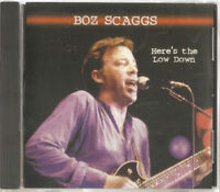 Boz Scaggs - Here's the Low Down (1998)  CD  NEW/SEALED  SPEEDYPOST