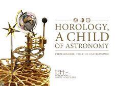 L'Horlogerie, fille de l'Astronomie, Fond. Haute Horlogerie