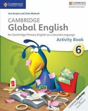 Cambridge Global English Stage 6 Activity Book (Paperback or Softback)