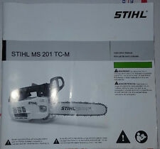 STIHL® MS201T chainsaw owners manual - BRAND NEW!
