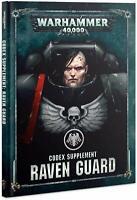 Games Workshop Warhammer 40K Space Marine Codex Supplement: Raven Guard 55-04