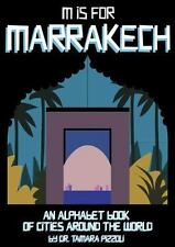 M Is for Marrakech : An Alphabet Book of Cities Around the World (2014,...