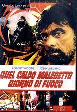 QUEL CALDO MALEDETTO GIORNO DI FUOCO - DVD NEW Sigillato