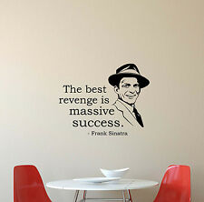 Frank Sinatra Quote Wall Decal Music Gift Vinyl Sticker Poster Decor Mural 640