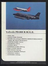 Scheda AERONAUTICA MILITARE ITALIANA PIAGGIO PD 808 Bristol Siddeley Rolls Ro aa