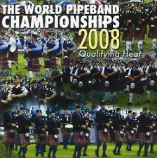 WORLD PIPE BAND CHAMPIONSHIPS 2008 QUALIFYING HEAT - CD