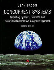 """VERY GOOD"" Concurrent Systems: Operating Systems, Database and Distributed Syst"