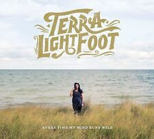Terra Lightfoot - Every Time My Mind Runs Wild [New CD]