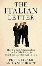 The Italian Letter: How the Bush Administration Used a Fake Letter to -ExLibrary