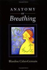 Anatomy of Breathing, Blandine Calais-Germain, Good Book